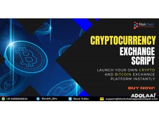 Start Your Crypto Exchange Business With Secured Cryptocurrency Exchange Script