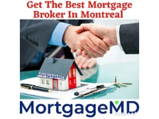 Get The Best Mortgage Broker in Montreal by Mortgage MD