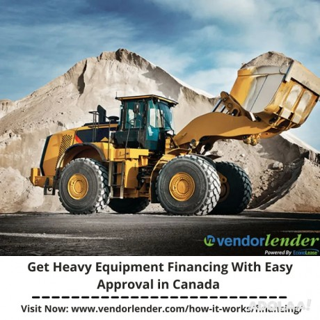 get-heavy-equipment-financing-with-easy-approval-in-canada-big-0