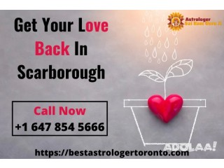 Get Your Love Back In Scarborough
