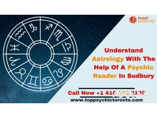 Understand Astrology With The Help Of A Psychic Reader In Sudbury