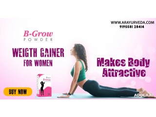 Increase Your Weight With Ayurvedic B-Grow Powder