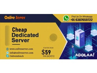 Buy Cheap Dedicated Servers Today from Onlive Server