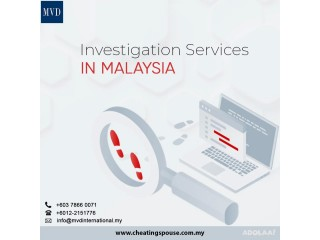 Investigation Services in Malaysia