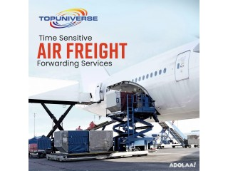 Air Freight Forwarders: Time Sensitive Air Freight Forwarding - Top Universe