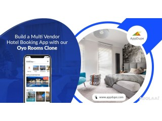 Gain increased revenue with an OYO rooms Clone app development