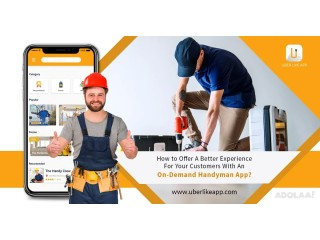 How to offer a better experience for your customers with an on-demand handyman app?
