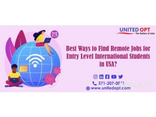 Best Ways To Find Remote Jobs For Entry Level International Students In USA?