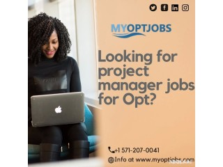Get project manager jobs easily for your opt program.