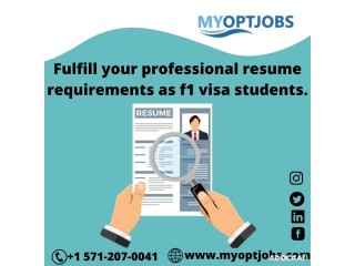 Fulfill your professional resume requirements as f1 visa students.