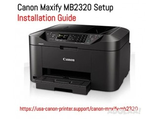 Canon Maxify MB2320 Setup - Installation Guide
