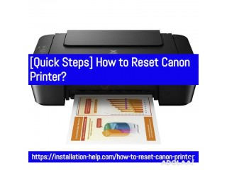 [Quick Steps] How to Reset Canon Printer?