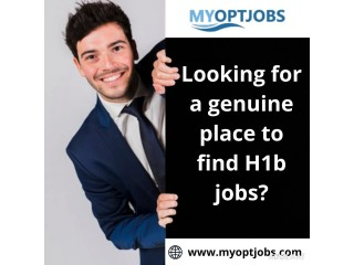 Looking for a genuine place to find H1b jobs?