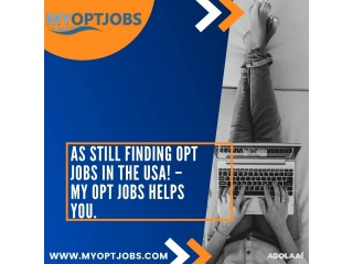 As still finding OPT jobs in the USA! – My Opt Jobs helps you.