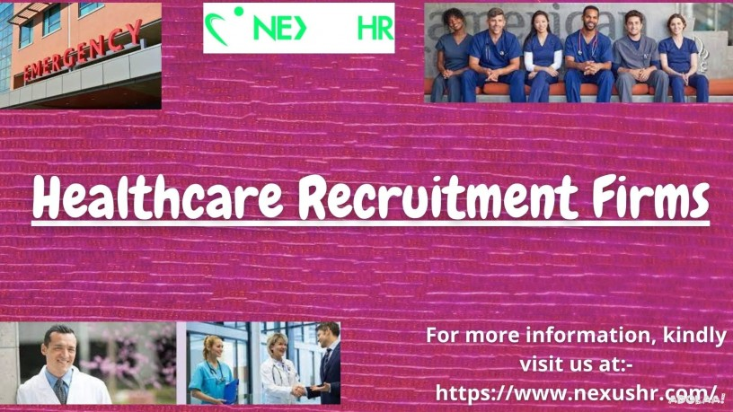 as-one-of-the-best-healthcare-recruitment-firms-nexus-hr-possess-the-finest-healthcare-talents-to-offer-big-0