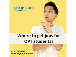 Where to get jobs for OPT students?