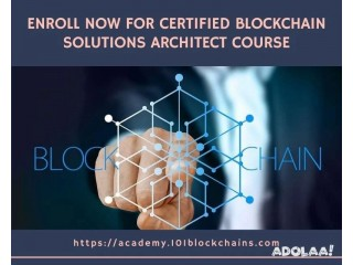 Enroll Now For Certified Blockchain Solutions Architect Course