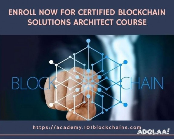 enroll-now-for-certified-blockchain-solutions-architect-course-big-0