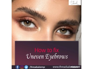 How to Fix Uneven Eyebrows