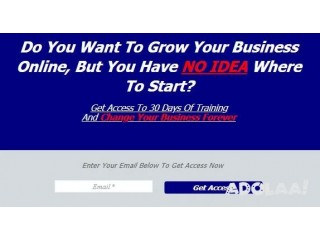 Get Access To 30 Days Of Training And Change Your Business