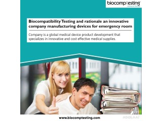 Biocompatibility Testing and rationale an innovative company manufacturing devices for emergency room