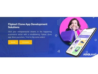 Excel In The Ecommerce Sector By Employing User-engaging Flipkart Clone App