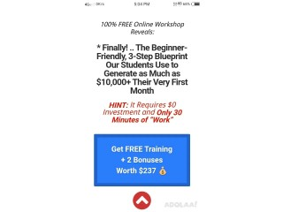 * Finally! .. The Beginner-Friendly, 3-Step Blueprint Our Students Use to Generate as Much as $10,000+ Their Very First Month