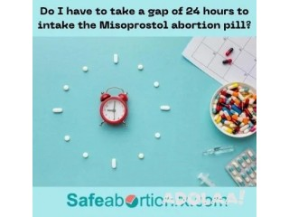 Do I have to take a gap of 24 hours to intake the Misoprostol abortion pill?
